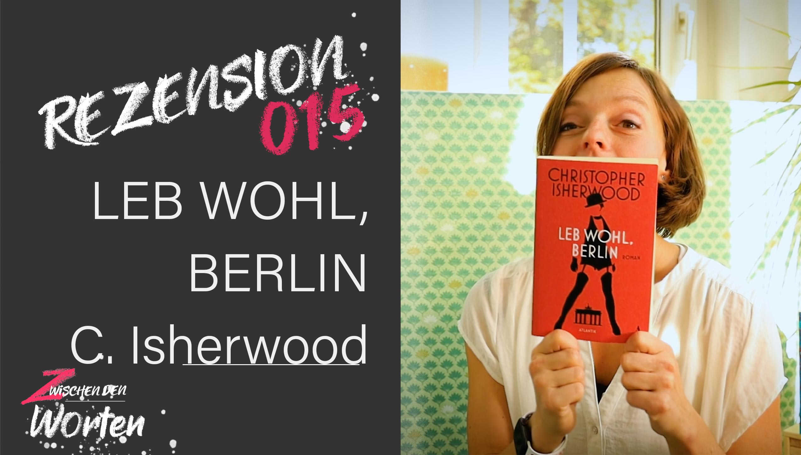 REZI-15_Christopher-Isherwood_Leb-wohl-Berlin