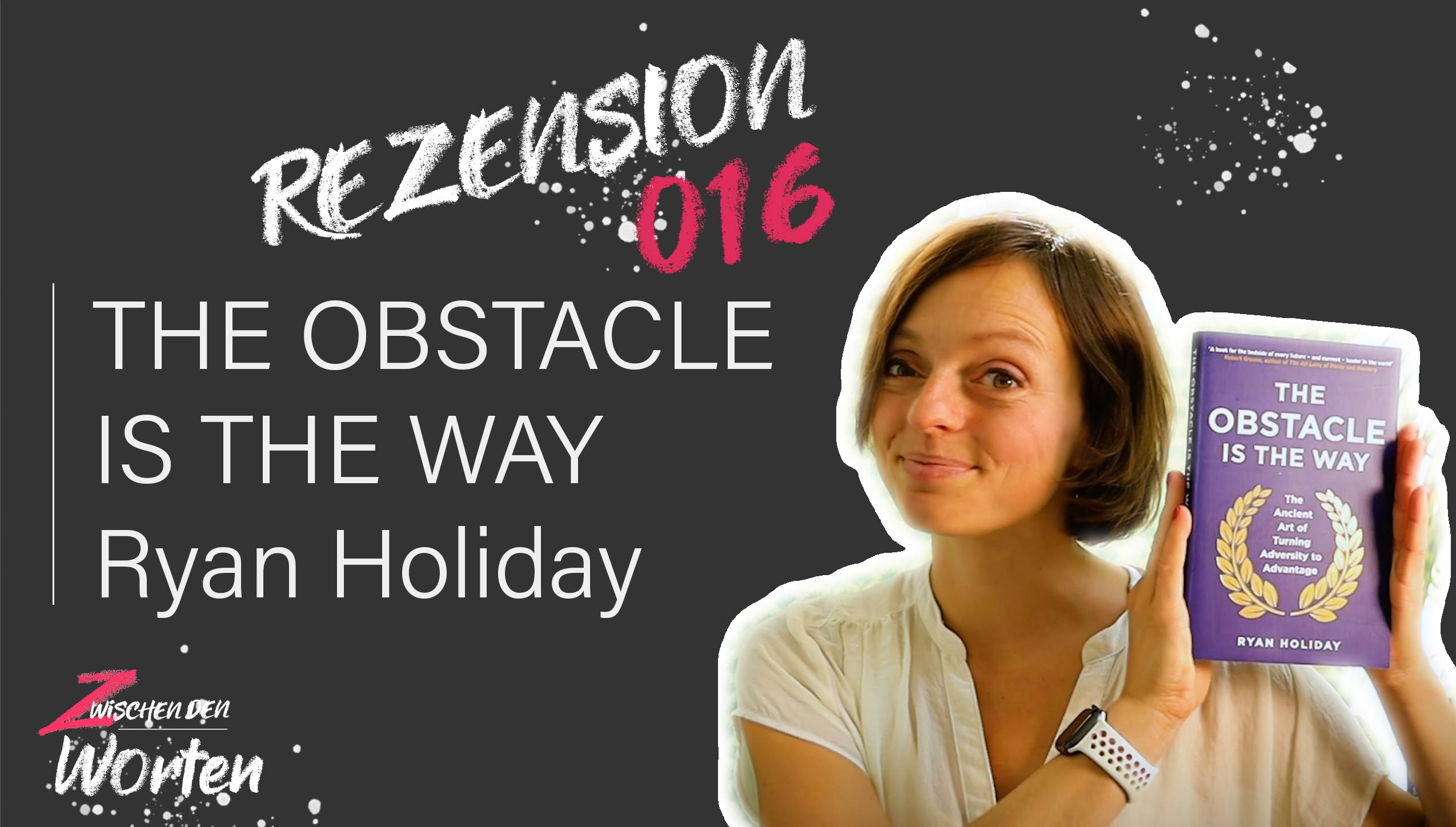 REZI-16_The-obstacle-is-the-way_Ryan-Holiday